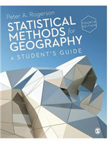 Statistical Methods for Geography: A Student\'s Guide