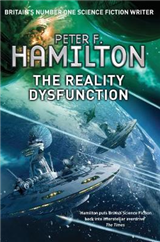 The Reality Dysfunction: The Nights Dawn Trilogy: Book One