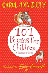 101 Poems for Children Chosen by Carol Ann Duffy: A Laureate