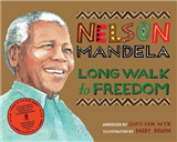 Long Walk to Freedom: Illustrated Children\'s edition