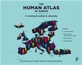 The human atlas of Europe: A continent united in diversity