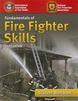 Fundamentals Of Fire Fighter Skills Student Workbook