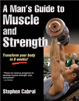 A Man\'s Guide to Muscle and Strength