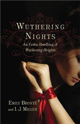 Wuthering Nights: An Erotic Retelling of Wuthering Heights