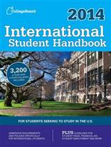 International Student Handbook: For Students Seeking to Study in the U.S.: 2014