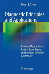 Diagnostic Principles and Applications: Avoiding Medical Errors, Passing Board Exams, and Providing Informed Patient Care