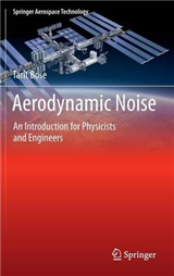 Aerodynamic Noise: An Introduction for Physicists and Engineers