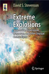 Extreme Explosions: Supernovae, Hypernovae, Magnetars, and Other Unusual Cosmic Blasts