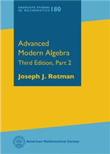 Advanced Modern Algebra: Third Edition, Part 2