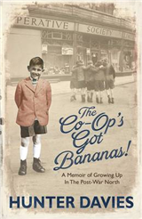 The Co-Op\'s Got Bananas: A Memoir of Growing Up in the Post-War North
