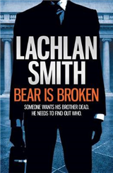 Bear is Broken (Leo Maxwell 1)
