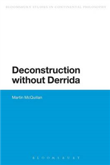 Deconstruction without Derrida