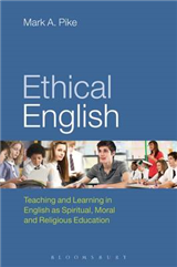Ethical English: Teaching and Learning in English as Spiritual, Moral and Religious Education