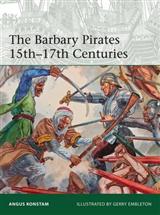 Barbary Pirates 15th-17th Centuries