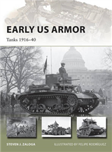 Early US Armor: Tanks 1916-40