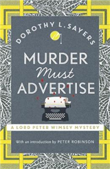Murder Must Advertise: Lord Peter Wimsey Book 10