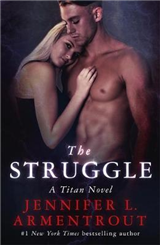 The Struggle: The Titan Series Book 3