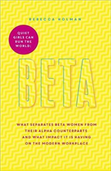Beta: Quiet Girls Can Run the World