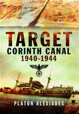 Target Corinth Canal 1940-1944