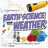 Experiments in Earth Science and Weather with Toys and Every