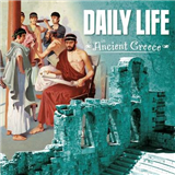 Daily Life in Ancient Greece