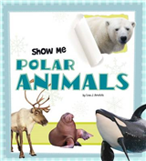 Show Me Polar Animals