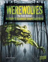 Werewolves: The Truth Behind History\'s Scariest Shape-Shifters