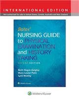 Bates' Nursing Guide to Physical Examination and History Tak