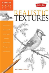 Realistic Textures: Discover Your Inner Artist as You Explore the Basic Theories and Techniques of Pencil Drawing