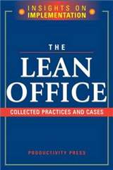 The Lean Office: Collected Practices and Cases
