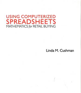 Using Computerized Spreadsheets: Mathematics for Retail Buying