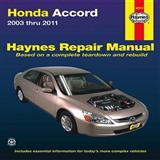 Honda Accord Automotive Repair Manual: 2003-2011