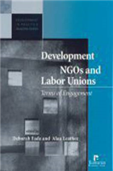 Development NGOs and Labour Unions: Terms of Engagement