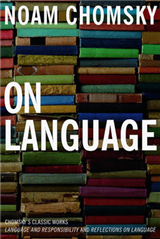 On Language: Chomsky\'s Classic Works Language and Responsibility and
