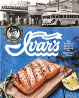 Ivar\'s Seafood Cookbook