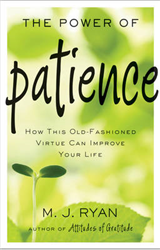 Power of Patience: How This Old-Fashioned Virtue Can Improve Your Life