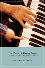 Perfect Wrong Note: Learning to Trust Your Musical Self