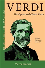 Verdi: The Operas and Choral Works