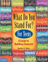 What Do You Stand for?: Kid\'s Guide to Building Character