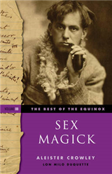Sex Magick Best of the Equinox Volume III