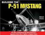 Building the P-51 Mustang
