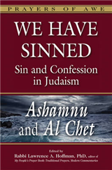 We Have Sinned: Ashamnu and Al Chet  Sin and Confession in Judaism