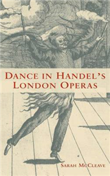 Dance in Handel\'s London Operas