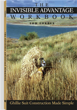 The Invisible Advantage Workbook: Ghillie Suit Construction Made Simple