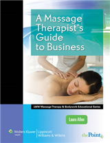 A Massage Therapist\'s Guide to Business