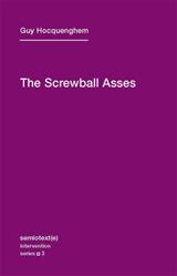 The Screwball Asses: Volume 3