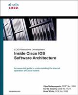 Inside Cisco IOS Software Architecture (CCIE Professional Development Series)