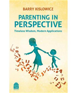 Parenting in Perspective: Timeless Wisdom, Modern Applicatio
