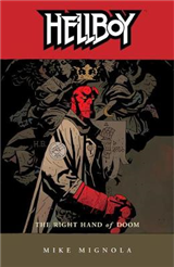 Hellboy Volume 4: The Right Hand Of Doom 2nd Ed.
