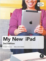 My New iPad: A User\'s Guide